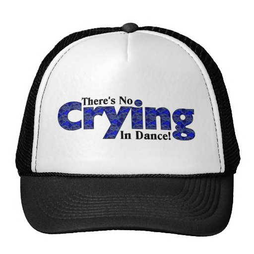 There's No Crying in Dance Mesh Hats