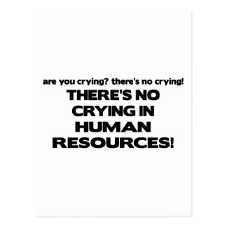 There's No Crying in Human Resources Postcard