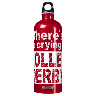 There's no crying in roller derby water bottle
