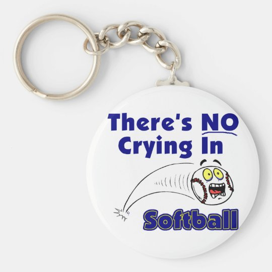 There's No Crying In Softball Keychain