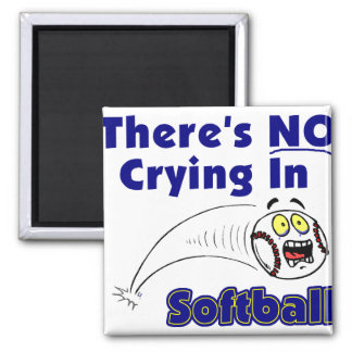 There's No Crying In Softball Magnet