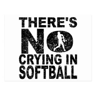 There's No Crying In Softball Postcard