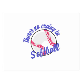 Theres No Crying In Softball Postcard