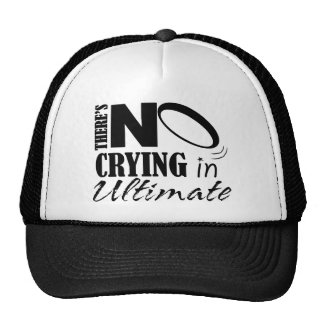There's No crying in Ultimate Trucker Hat