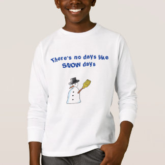 There's no days like snow days long sleeve kids T-Shirt