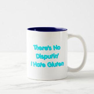 There's No Disputin' I Hate Gluten Two-Tone Coffee Mug