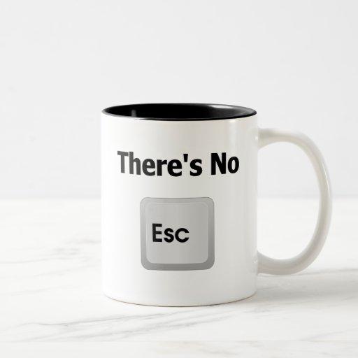 There's No Escape Two-Tone Coffee Mug