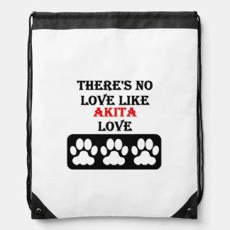 There's No Love Like Akita Love Drawstring Bag