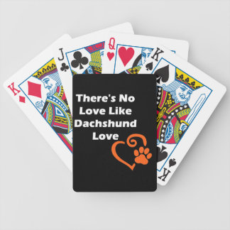 There's No Love Like Dachshund Love Bicycle Playing Cards