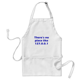 Theres No Place Like 127001 Apron