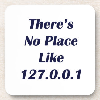 Theres No Place like 127001 Drink Coasters