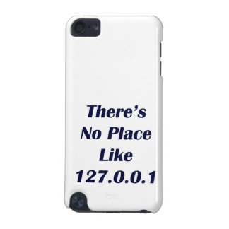 Theres No Place like 127001 iPod Touch 5G Case