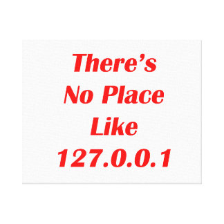 Theres No Place like 127001 red Canvas Print