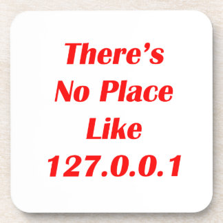 Theres No Place like 127001 red Coaster