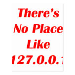 Theres No Place like 127001 red Post Card