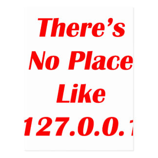 Theres No Place like 127001 red Postcard