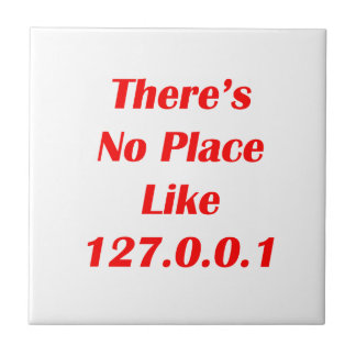 Theres No Place like 127001 red Small Square Tile