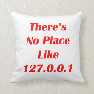 Theres No Place like 127001 red Throw Pillow