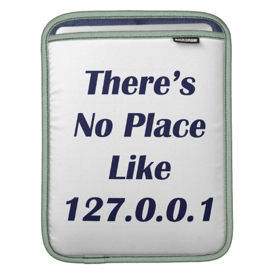 Theres No Place like 127001 Sleeve For iPads