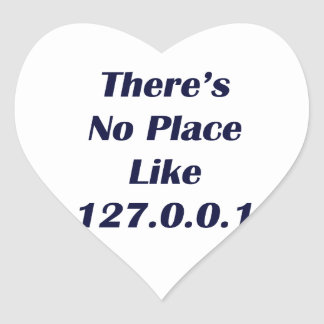 Theres No Place like 127001 Heart Sticker