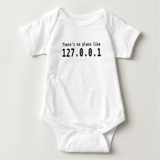 There's no place like 127.0.0.1 baby bodysuit