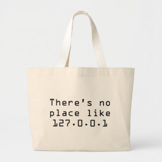 There's no place like 127.0.0.1 canvas bags