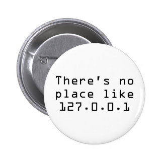 There's no place like 127.0.0.1 pins