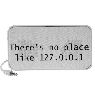 There's no place like 127.0.0.1 laptop speakers
