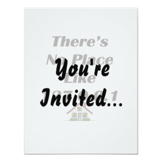 Theres No Place like blk with house 4.25x5.5 Paper Invitation Card
