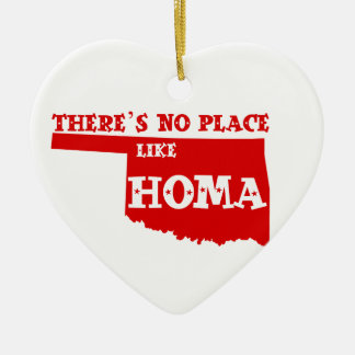 There's No Place Like Homa Oklahoma Ceramic Ornament