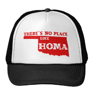 There's No Place Like Homa Oklahoma Trucker Hat