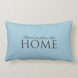 There's no place like home design lumbar pillow