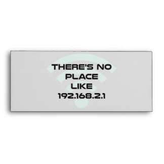 There's No Place Like Home IP Address Envelope