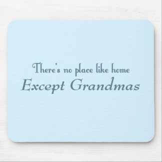 There's No Place Like Home Mouse Pad