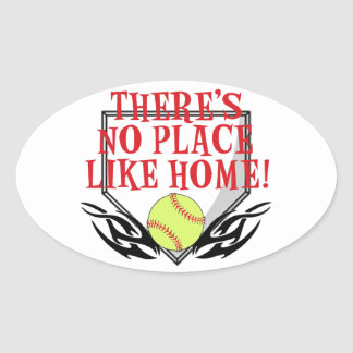There's No Place Like Home! Oval Sticker
