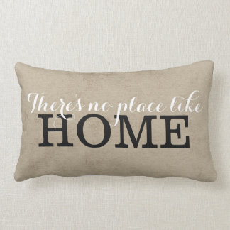 No Place Like Home Pillows - Decorative & Throw Pillows Zazzle