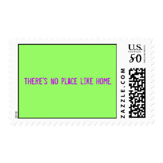 There's no place like home. postage