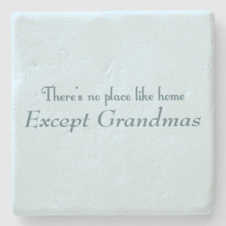 There's No Place Like Home Stone Coaster