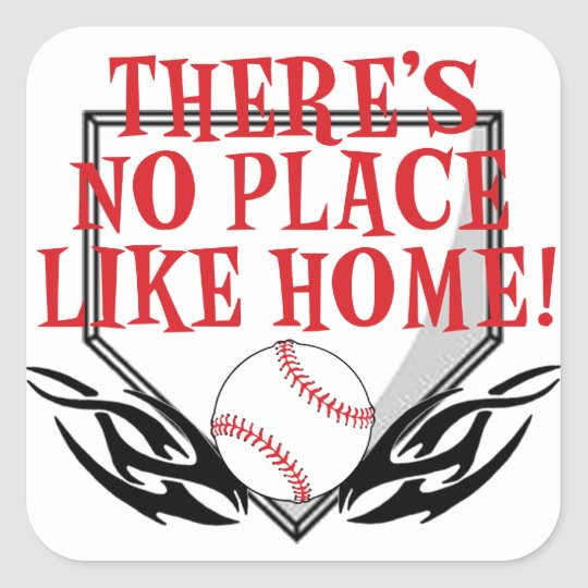 There's No Place Like Home Style 2 Square Sticker
