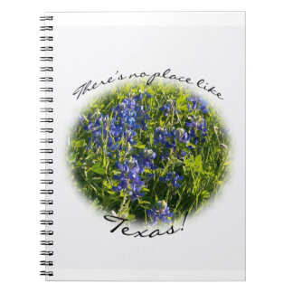 """""""There's No Place Like Texas"""" Bluebonnet Notebook"""