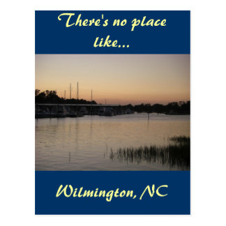 There's no place like...Wilmington, NC Postcard