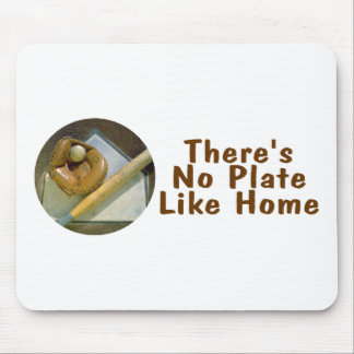 Theres No Plate Like Home (Baseball) Mouse Pad