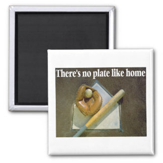 Theres No PLATE Like Home Magnet