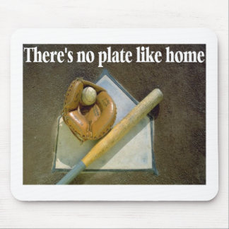 Theres No PLATE Like Home Mouse Pad