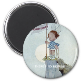 There's No Retreat 2 Inch Round Magnet