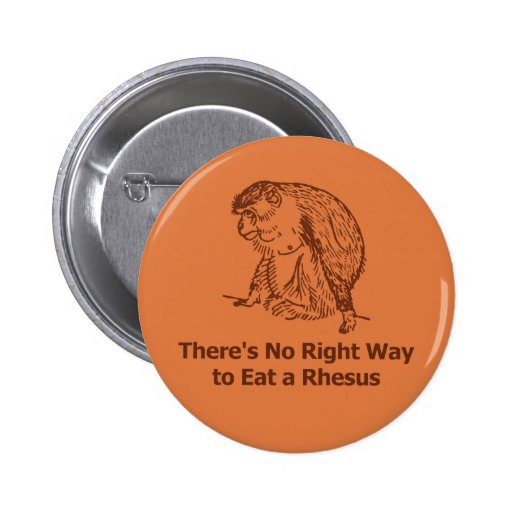 There's No Right Way to Eat a Rhesus Buttons