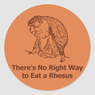 There's no right way to eat a rhesus classic round sticker