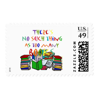 There's No Such Thing as Too Many Books! Postage Stamp