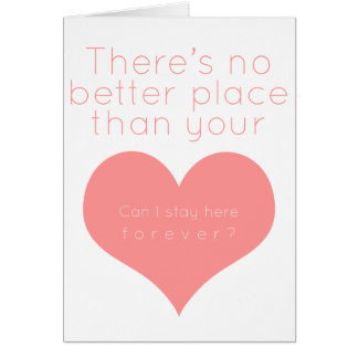 There's not better place than your heart (Pink) Card