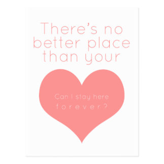 There's not better place than your heart (Pink) Postcard